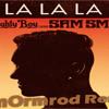 La La La- Naughty boy Ft Sam Smith (Tomormrod Remix)(Preview)