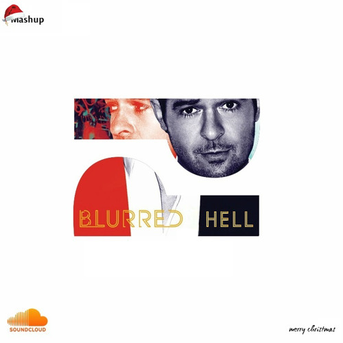 Blurred Hell (Mashup)