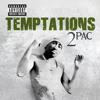 2Pac - Temptations (Battlecat Club Mix)