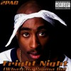 2Pac - Fright Night (Whatcha Gonna Do) (feat. Storm) (Alternate Original Version)