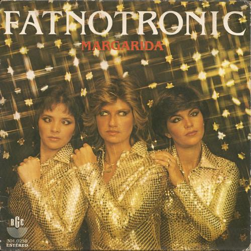 Fatnotronic - Margarida