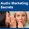 Audio Marketing Secrets
