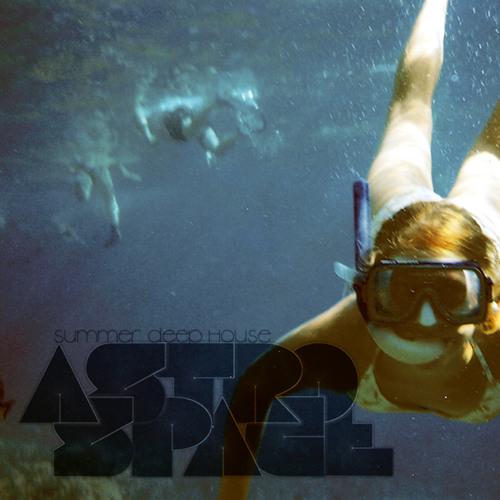 Astrospace's Summer Deep House Mini Mix