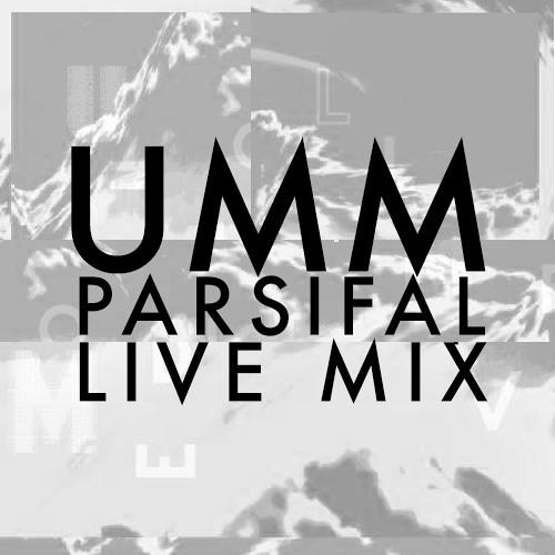 PARSIFAL - U.M.M Live Mix (free download)