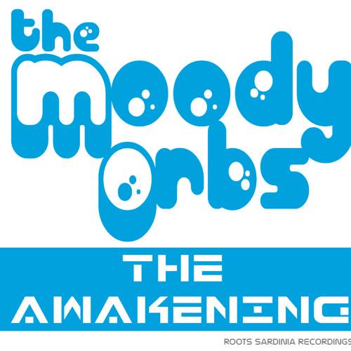 THE MOODY ORBS - THE AWAKENING