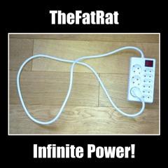 TheFatRat - Infinite Power!