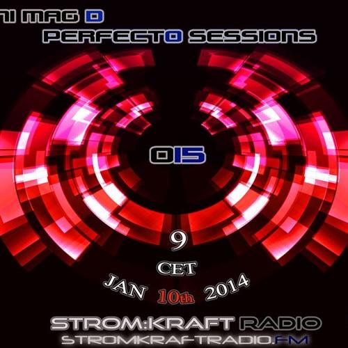 HANI MAG D - PERFECTO SESSIONS 015 (Stromkraftradio.com Jan 2014)