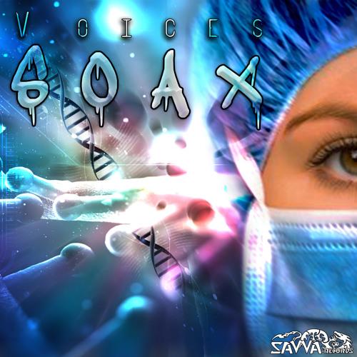 Soax - Voices Ep -Soundcloud Teaser