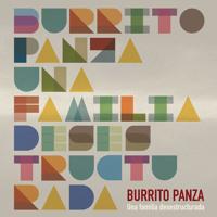 Burrito Panza - Una familia desestructurada