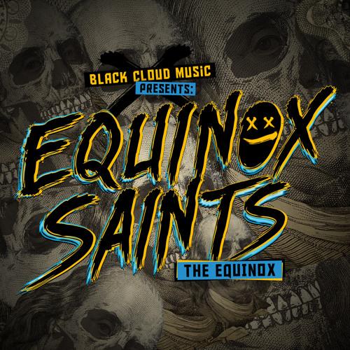 Equinox Saints - The Equinox