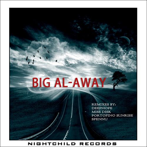 Big Al - Away - Miss Disk Remix