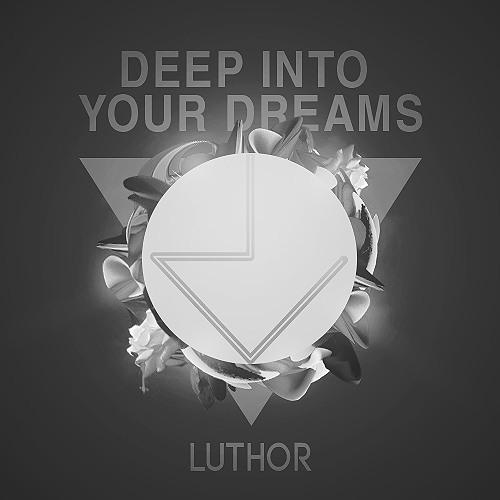 Deep Into Your Dreams