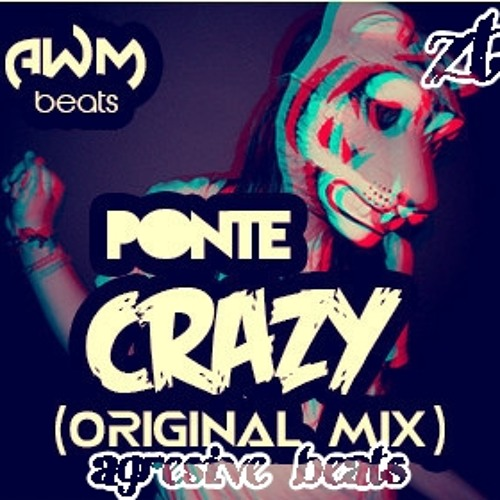 Alex España & AWM Beats -Ponte Crazy (AGRESIVE BEATS 2014)  DEMO