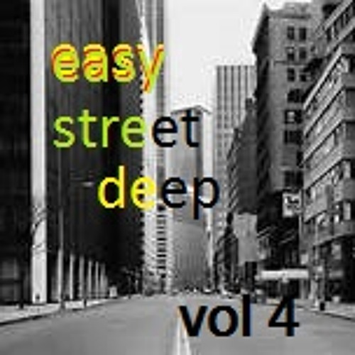 Easy street deep vol 4