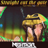 Straight Out The Gate (Nightm3r DnB Bootleg)