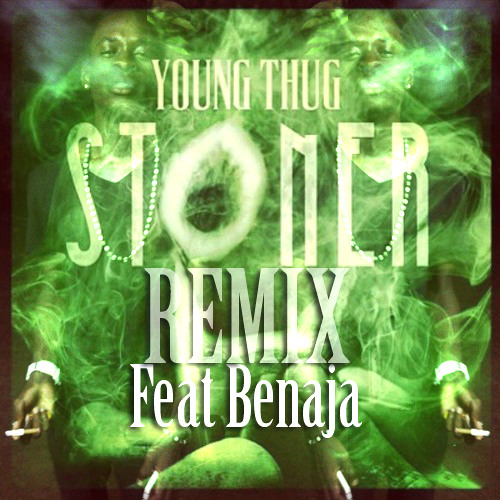 Benaja -Stoner(REMIX)