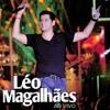 Léo Magalhães. Part. Amado Batista. Cuida de Mim