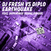 DJ Fresh Vs. Diplo - Earthquake (feat. Dominique Young Unique) Screwed N Chopped