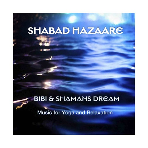 Shabad Hazaare - Dreaming the Divine