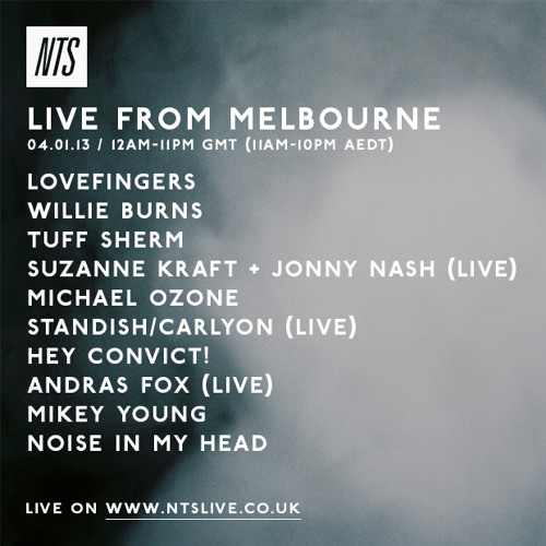 NTS X NIMH Live In Melbourne 04/01/14 Pt 10 Lovefingers