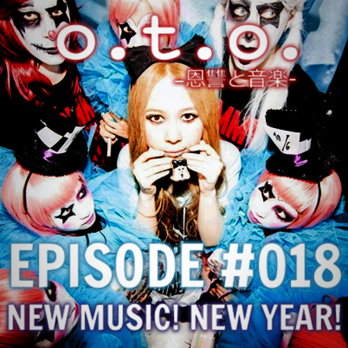 Episode #018 - New Music, New Year!