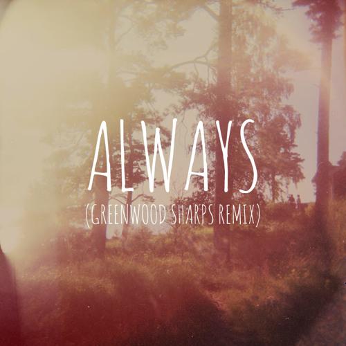 Soosh - Always (Greenwood Sharps Remix)
