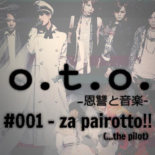Episode #001 – Za Pairotto! (…the pilot)