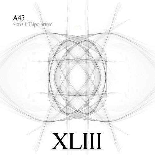 ARMAB043 _ A45 - Son Of Bipolarism (Sampler)