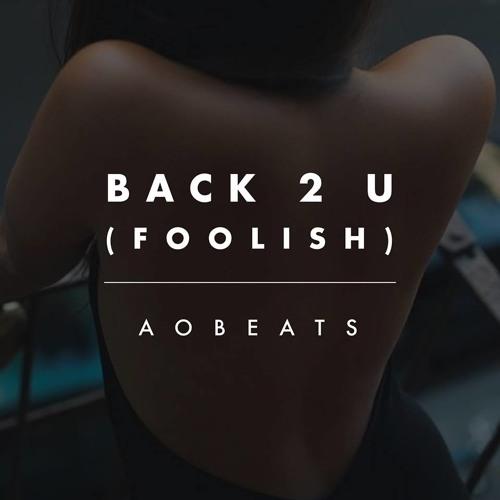 Back 2 U (Foolish)
