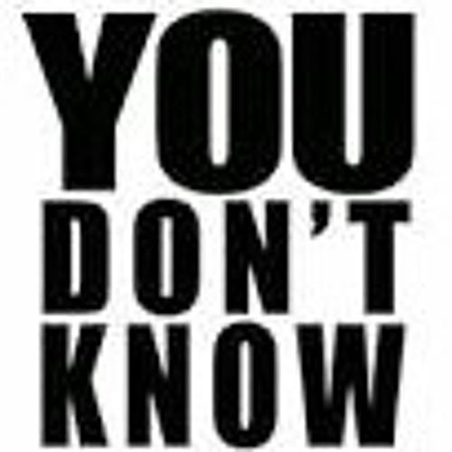 You Don't Know Ft. Nova K & YBG Angel