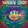"NYE 13 Tropical Fruits ""Rainbow Circus"" Lismore"