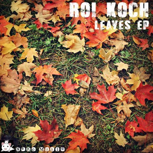 "Roi Koch ""Flomanco"" (Max Cue remix) * Neko Music *"