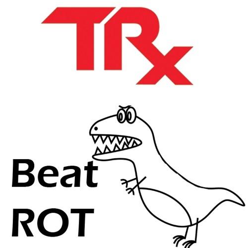 Beat ROT - Original T-Rx Track