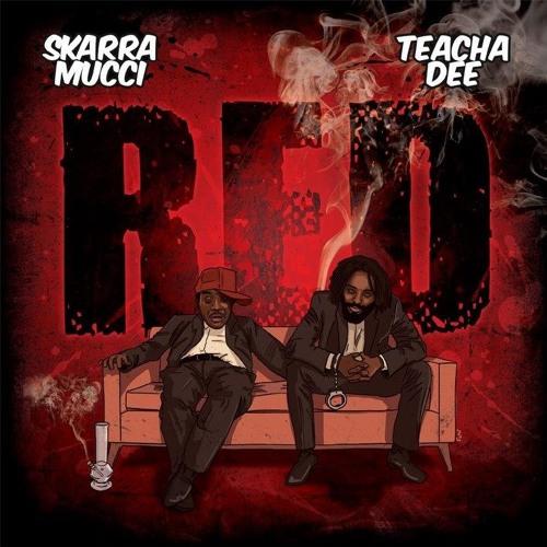 FREE DOWNLOAD: Skarra Mucci & Teacha Dee - Red [Rawkas Clan 2014]