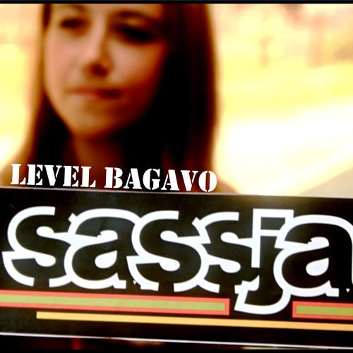 Sassja - Level Bagavo (Baga Sound Dubplate)