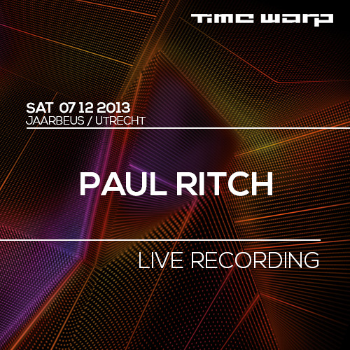 Paul Ritch Live @ Time Warp Netherlands 2013