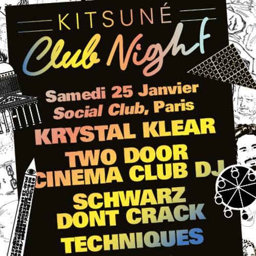TECHNIQUES mixtape for Kitsuné Club Night at Social Club