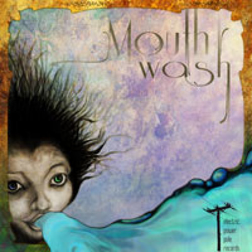 'Mouth Wash' digital ep compilation mix, released 29 January, 2014