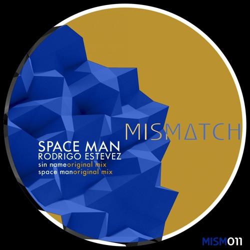 Rodrigo Estevez - Space Man (Original Mix)