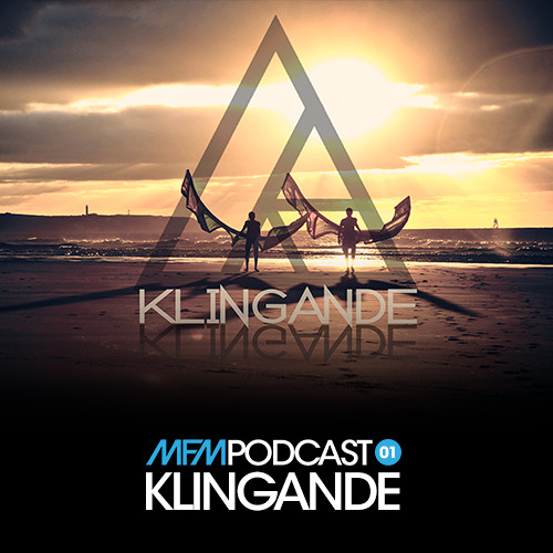 MFM Booking Podcast #1 by Klingande