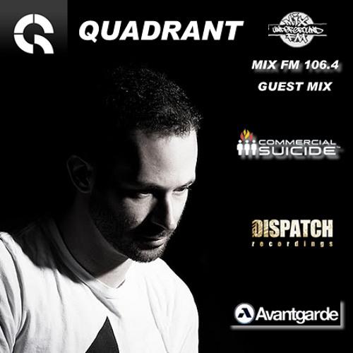 Mix FM 10/01/2014 - Quadrant(Dispatch/Commercial Suicide) Guest Mix