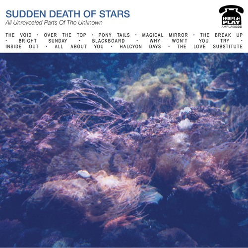 Sudden Death Of Stars - 'Inside Out' - Ample Play Records