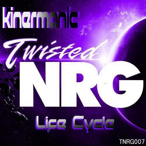 KINERMANIC - LIFE CYCLE - TWISTED NRG - Reached no #1 on hard to find