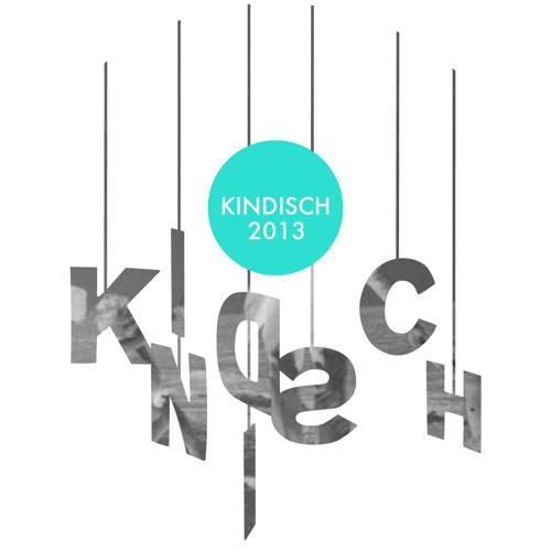 Kindisch 2013 - M.A.N.D.Y. Presents Get Physical Radio - Tunnel FM