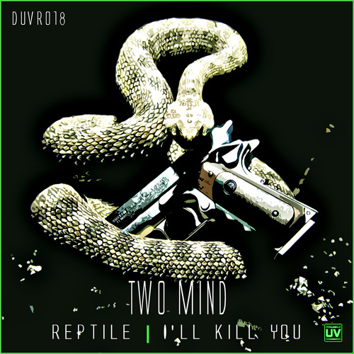 Two Mind - Reptile