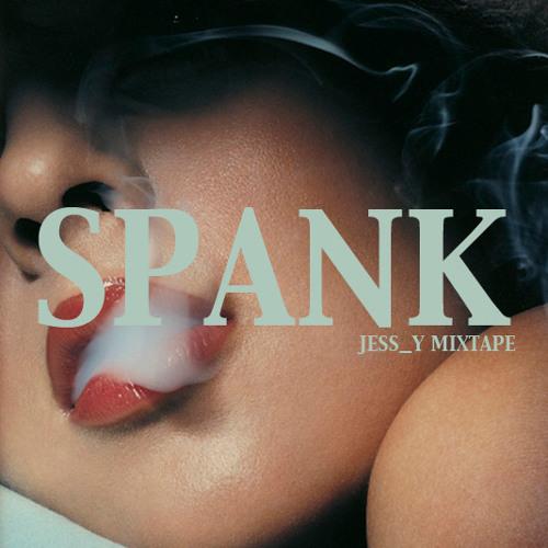 SPANK – Mixtape