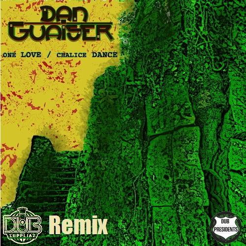 Dub Presidents - One Love (Dub Suppliaz Remix)
