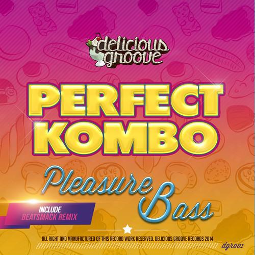 Perfect Kombo - Pleasure Bass (Beatsmack Remix)