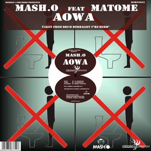 Mash.O ft Matome-Aowa