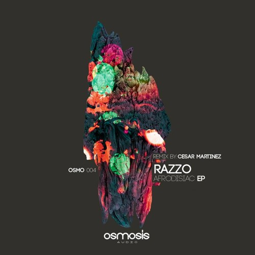 Razzo - Afrodisiac (Original Mix) [SC-EDIT] (Osmosis Audio)